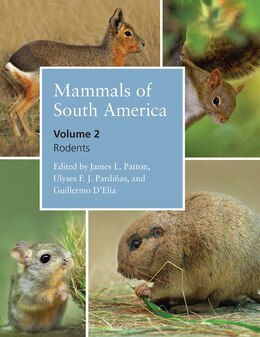 Book Mammals Of South America, Volume 2: Rodents by James L. Patton