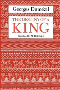 Book The Destiny of a King by Georges Dumézil