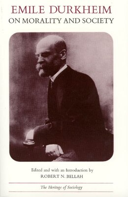Book Emile Durkheim on Morality and Society by Emile Durkheim