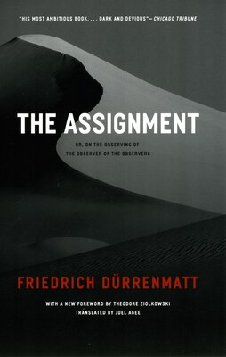 Book The Assignment: or, On the Observing of the Observer of the Observers by Friedrich Dürrenmatt