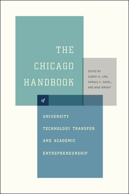 Book The Chicago Handbook Of University Technology Transfer And Academic Entrepreneurship by Albert N. Link