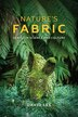 Nature's Fabric: Leaves In Science And Culture by Lee, David