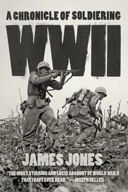 Book Wwii: A Chronicle Of Soldiering by James Jones
