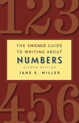 Book The Chicago Guide To Writing About Numbers, Second Edition by Jane E. Miller