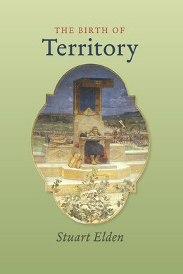 Book The Birth Of Territory by Stuart Elden
