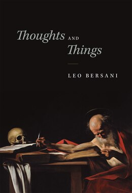 Book Thoughts And Things by Leo Bersani