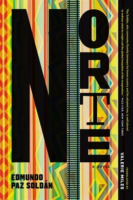 Book Norte: A Novel by Edmundo Paz Soldán