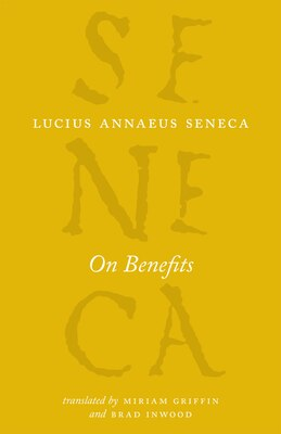 Book On Benefits by Lucius Annaeus Seneca