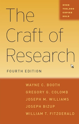 Book The Craft Of Research, Fourth Edition by Wayne C. Booth