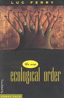 Book The New Ecological Order by Luc Ferry