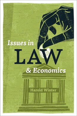 Book Issues In Law And Economics by Harold Winter