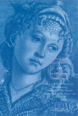 Book Floridoro: A Chivalric Romance by Moderata (Modesta Pozzo) Fonte