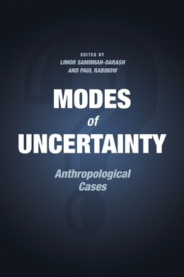 Book Modes Of Uncertainty: Anthropological Cases by Limor Samimian-darash