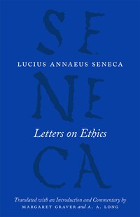 Letters On Ethics: To Lucilius