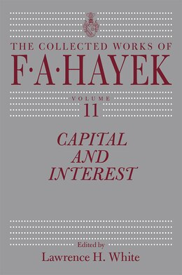 Book Capital And Interest by F. A. Hayek