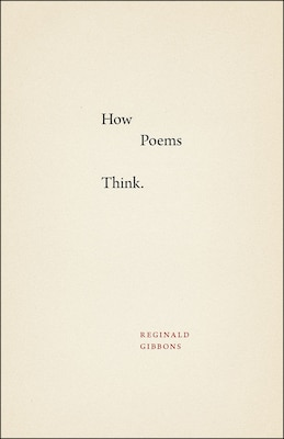 Book How Poems Think by Reginald Gibbons