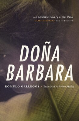Book Doña Barbara: A Novel by Rómulo Gallegos