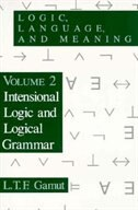 Logic, Language, And Meaning, Volume 2: Intensional Logic and Logical Grammar
