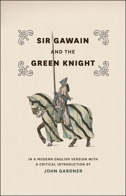Book Sir Gawain and the Green Knight: In a Modern English Version with a Critical Introduction by John Gardner