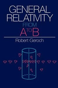 Book General Relativity from A to B by Robert Geroch