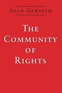 Book The Community of Rights by Alan Gewirth