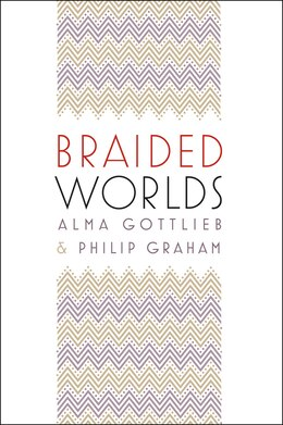 Book Braided Worlds by Alma Gottlieb