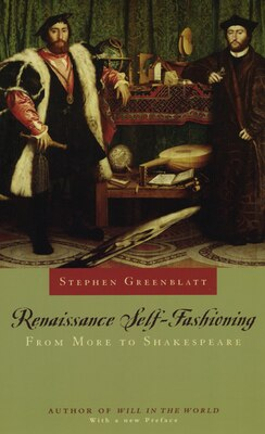 Book Renaissance Self-Fashioning: From More to Shakespeare by Stephen Greenblatt