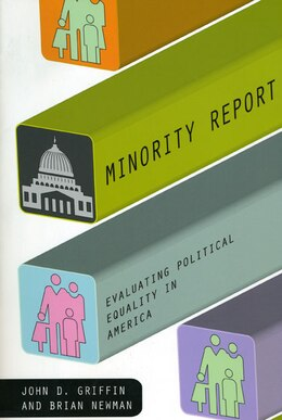 Book Minority Report: Evaluating Political Equality in America by John D. Griffin