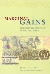 Marginal Gains: Monetary Transactions in Atlantic Africa