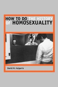 Book How to Do the History of Homosexuality by David M. Halperin