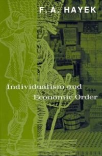 Book Individualism and Economic Order by F. A. Hayek