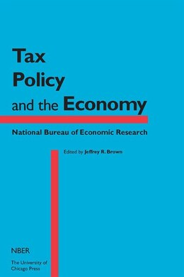 Book Tax Policy And The Economy, Volume 29 by Jeffrey R. Brown