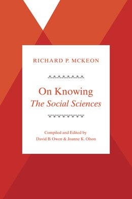 Book On Knowing--the Social Sciences by Richard P. McKeon