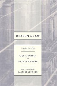 Book Reason In Law: Eighth Edition by Lief H. Carter