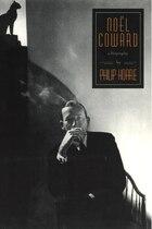 Noel Coward: A Biography