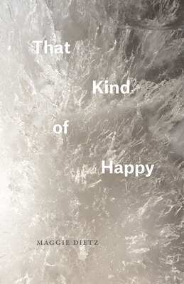 Book That Kind Of Happy by Maggie Dietz