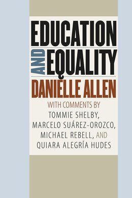 Book Education And Equality by Danielle Allen