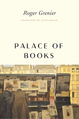 Book Palace Of Books by ROGER GRENIER