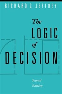 Book The Logic of Decision by Richard C. Jeffrey