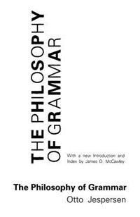 Book The Philosophy of Grammar by Otto Jespersen