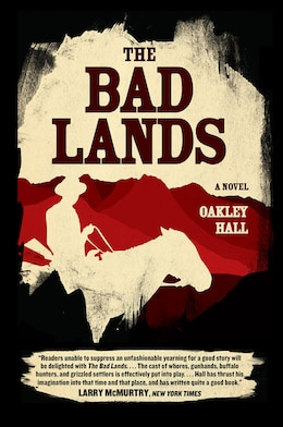 Book The Bad Lands: A Novel by Oakley Hall