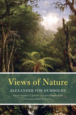 Book Views Of Nature by Alexander von Humboldt