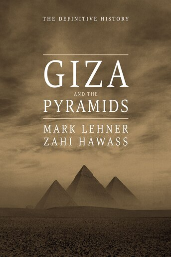 d17b28f15 Giza And The Pyramids: The Definitive History, livre de Mark Lehner ...