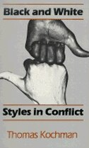 Book Black and White Styles in Conflict by Thomas Kochman
