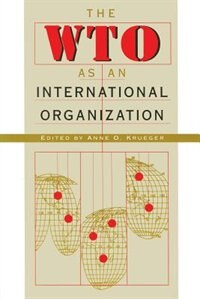 Book The Wto as an International Organization by Anne O. Krueger