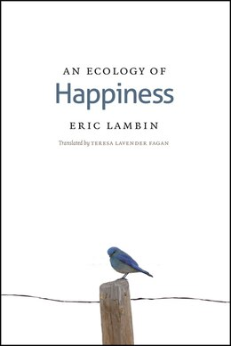 Book An Ecology of Happiness by Eric Lambin