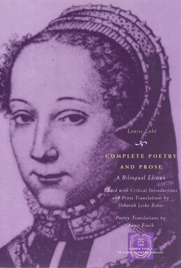Book Complete Poetry and Prose: A Bilingual Edition by Louise Labé