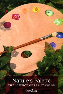 Book Nature's Palette: The Science of Plant Color by Lee, David