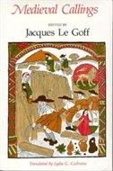 Book Medieval Callings by Jacques Le Goff