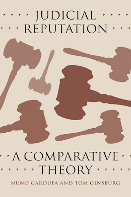Book Judicial Reputation: A Comparative Theory by Nuno Garoupa